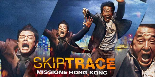 Skiptrace-Missione-Hong-Kong-recensione-copertina