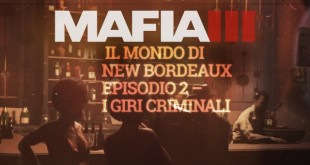 mafia-iii-il-mondo-di-new-bordeaux-episodio-2-i-giri-criminali_copertina