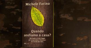 michele-farina-quando-andiamo-casa-libro-copertina