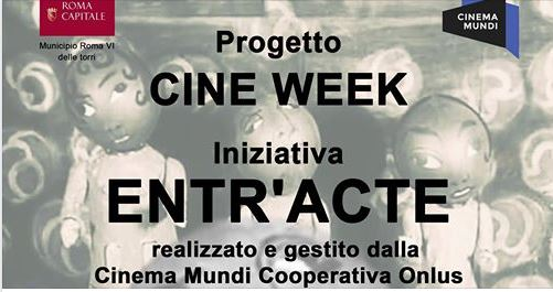 Cine Week-Iniziativa Entr'Acte, tra cartoon, documentari e la Notte Bianca Horror