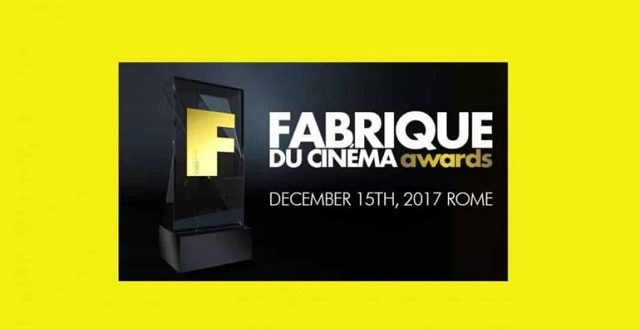 Fabrique du Cinéma Awards – Annunciati i Finalisti dell'evento che si terrà il 15 Dicembre a Spazio 900