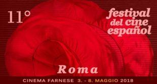 Festival Del Cinema Spagnolo 2018 – A Roma dal 3 all'8 Maggio