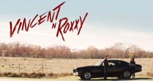 vincent-n-roxxy-recensione-bluray-copertina