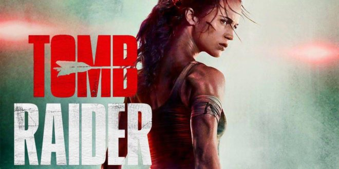 Tomb Raider – Recensione del Bluray 4K del film con Alicia Vikander