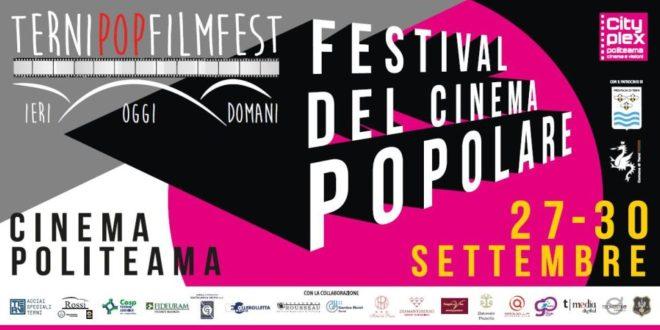 Pop Film Fest – A Terni dal 27 – 30 settembre 2018 il cinema è popolare