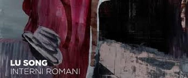 lu-song-interni-romani-mostra-copertina