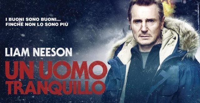 Un uomo tranquillo – Liam Neeson torna in sala dopo le polemiche scatenate dalle sue dichiarazioni