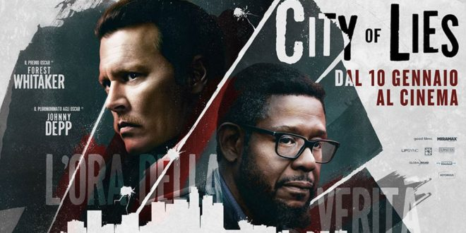 City of Lies – L'ora della verità – Recensione del Blu-Ray Disc del film con Johnny Depp e Forest Whitaker