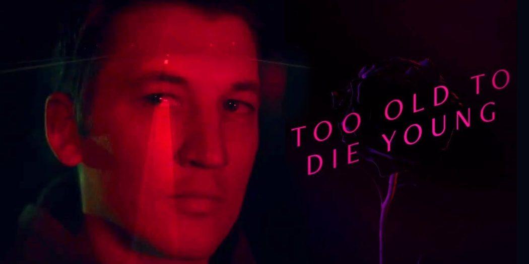 too-old-die-young-recensione-refn-miles-teller-poster