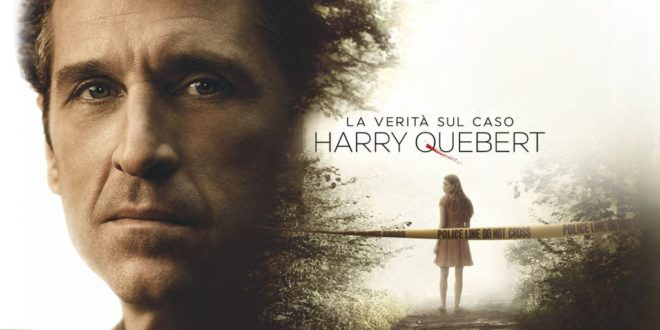 La verità sul caso Harry Quebert – In DVD e Bluray dal 3 ottobre con Eagle Pictures