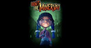Don't Die Minerva! – Xaviant porta le atmosfere dei film di Tim Burton su PC e Xbox One! – Recensione