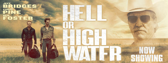 Racconti di Cinema – Hell or High Water di David Mackenzie con Chris Pine, Ben Foster e Jeff Bridges