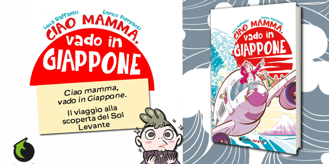 ciao-mamma-vado-in-giappone-libreria-tunue-copertina