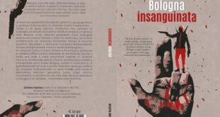 Bologna Insanguinata – Un romanzo di detection hard-boiled di natura pulp mista ad Amarcord