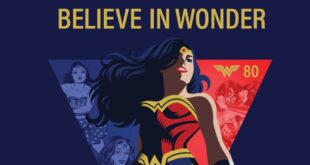 "Wonder Woman, al via la campagna ""Believe in Wonder"" per l'80° anniversario"
